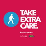 Take extra care walking